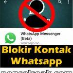 Cara Blokir Kontak Whatsapp Secara Permanen! Khusus Mantan :D