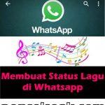 Cara Membuat Status Text & Lagu di Whatsapp, MUDAH!