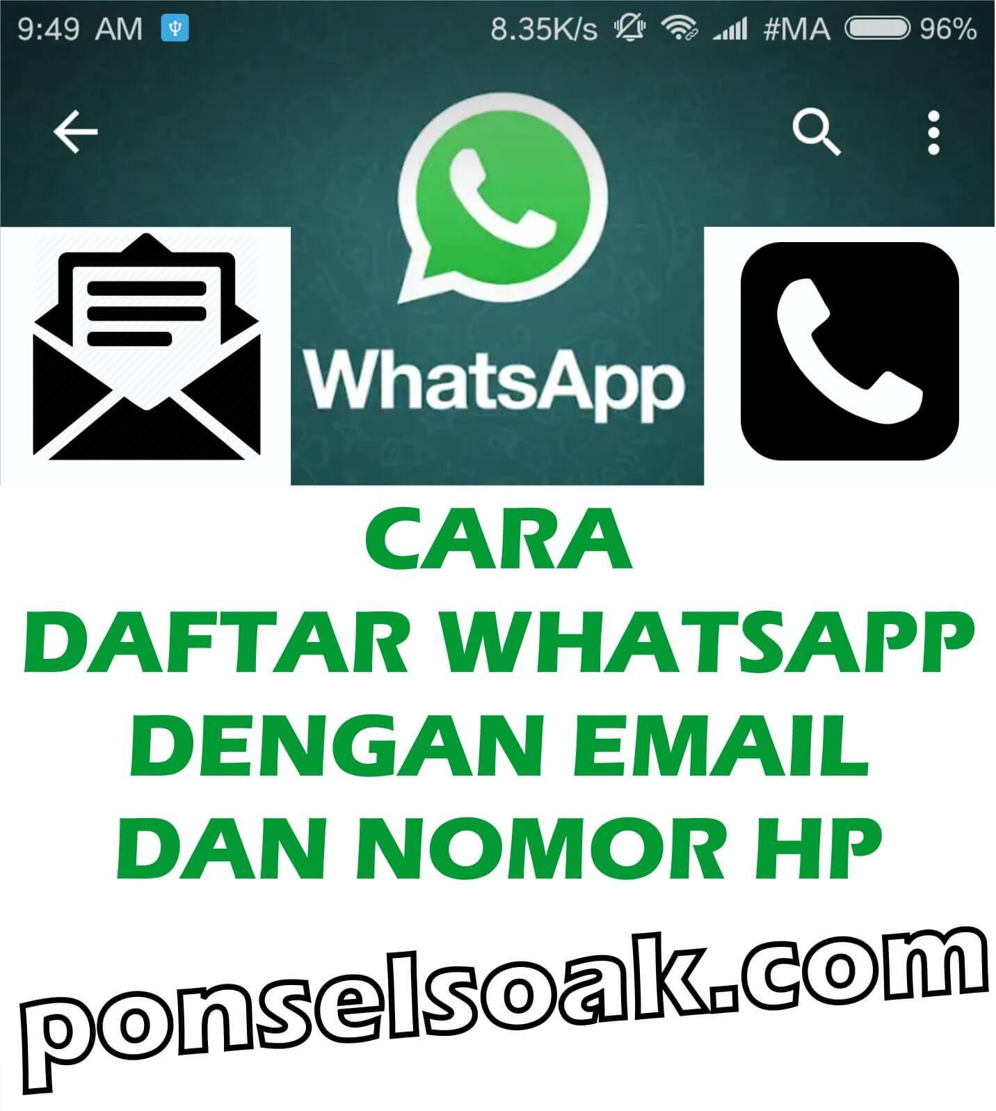Cara daftar whatsapp dengan email dan nomor hp